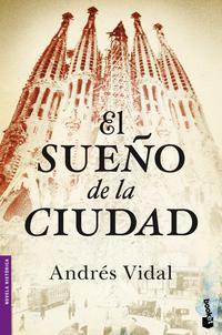 Libro EL SUEÑO DE LA CIUDAD