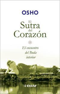 Libro EL SUTRA DEL CORAZON: EL ENCUENTRO DEL BUDA INTERIOR