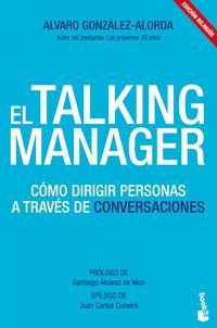Libro EL TALKING MANAGER: COMO DIRIGIR PERSONAS A TRAVES DE CONVERSACIO NES