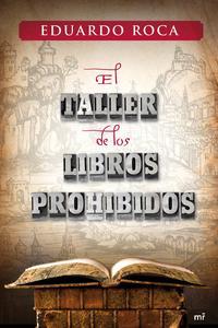 Libro EL TALLER DE LOS LIBROS PROHIBIDOS