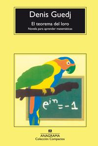 Libro EL TEOREMA DEL LORO: NOVELA PARA APRENDER MATEMATICAS