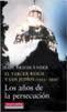 Libro EL TERCER REICH Y LOS JUDIOS: LOS AÑOS DE LA PERSECUC ION