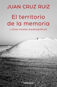 Libro EL TERRITORIO DE LA MEMORIA Y OTRAS NOVELAS AUTOBIOGRAFICAS