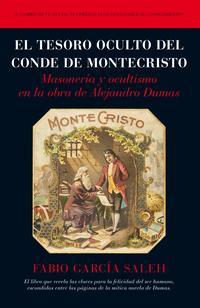 Libro EL TESORO OCULTO DEL CONDE DE MONTECRISTO: MASONERIA Y OCULTISMO EN LA OBRA DE ALEJANDRO DUMAS