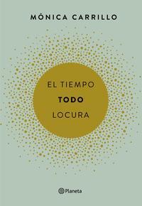 Libro EL TIEMPO. TODO. LOCURA