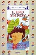 Libro EL TONTO DE MI PUEBLO