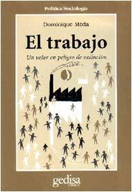 Libro EL TRABAJO: UN VALOR EN PELIGRO DE EXTINCION