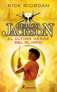 Libro EL ULTIMO HEROE DEL OLIMPO (PERCY JACKSON #5)