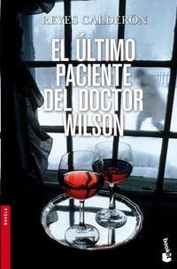 Libro EL ULTIMO PACIENTE DEL DOCTOR WILSON