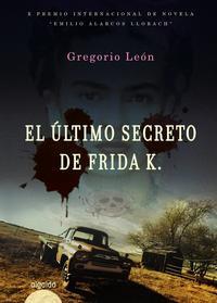 Libro EL ULTIMO SECRETO DE FRIDA K.