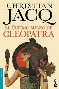 Libro EL ULTIMO SUEÑO DE CLEOPATRA