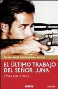 Libro EL ULTIMO TRABAJO DEL SR. LUNA