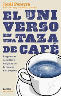 Libro EL UNIVERSO EN UNA TAZA DE CAFE