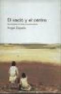 Libro EL VACIO Y EL CENTRO: TRES LECTURAS EN TORNO AL CUENTO BREVE