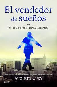 Libro EL VENDEDOR DE SUEÑOS III. EL HOMBRE QUE REGALA ESPERANZA