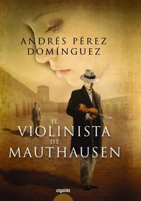 Libro EL VIOLINISTA DE MAUTHAUSEN