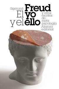 Libro EL YO Y EL ELLO Y OTROS ENSAYOS DE METAPSICOLOGIA