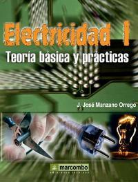 Libro ELECTRICIDAD I: TEORIA BASICA Y PRACTICAS