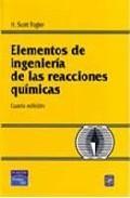 Libro ELEMENTOS DE INGENIERIA DE LAS REACCIONES QUIMICAS