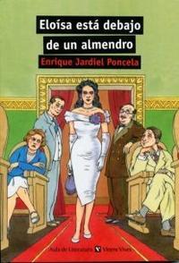 Libro ELOISA ESTA DEBAJO DE UN ALMENDRO