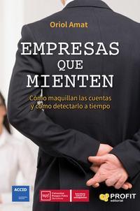 Libro EMPRESAS QUE MIENTEN: COMO MAQUILLAN LAS CUENTAS Y COMO DETECTARLO A TIEMPO