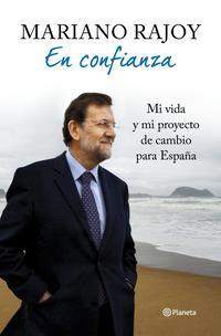Libro EN CONFIANZA: UNA VIDA Y UN PROYECTO DE CAMBIO PARA ESPAÑA