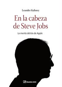 Libro EN LA CABEZA DE STEVE JOBS: LA MENTE DETRAS DE APPLE