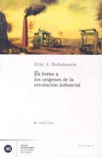 Libro EN TORNO A LOS ORIGENES DE LA REVOLUCION INDUSTRIAL