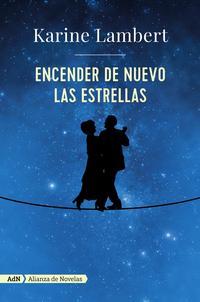 Libro ENCENDER DE NUEVO LAS ESTRELLAS