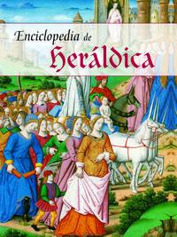 Libro ENCICLOPEDIA DE LA HERALDICA