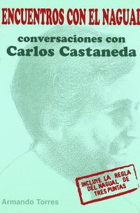 Libro ENCUENTROS CON EL NAGUAL: CONVERSACIONES CON CARLOS CASTANEDA