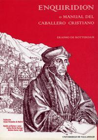 Libro ENQUIRIDION O MANUAL DEL CABALLERO CRISTIANO