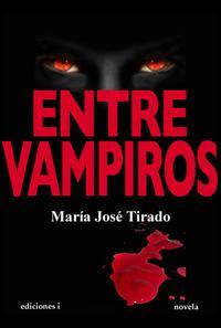 Libro ENTRE VAMPIROS