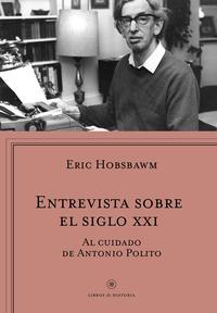 Libro ENTREVISTA SOBRE EL SIGLO XXI