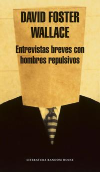 Libro ENTREVISTAS BREVES CON HOMBRES REPULSIVOS