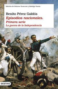 Libro EPISODIOS NACIONALES: LA GUERRA DE LA INDEPENDENCIA