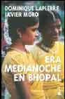 Libro ERA MEDIANOCHE EN BHOPAL
