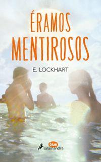 Libro ERAMOS MENTIROSOS