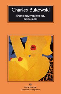Libro ERECCIONES, EYACULACIONES, EXHIBICIONES