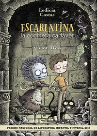 Libro ESCARLATINA, LA COCINERA CADAVER