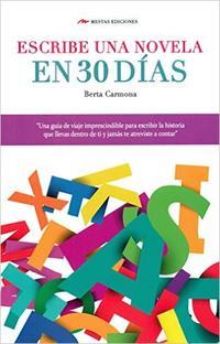 Libro ESCRIBE UNA NOVELA EN 30 DIAS
