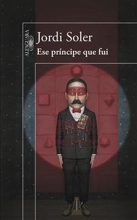 Libro ESE PRINCIPE QUE FUI