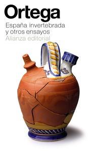 Libro ESPAÑA INVERTEBRADA Y OTROS ENSAYOS