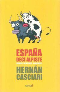 Libro ESPAÑA, DECÍ ALPISTE / ESPAÑA, PERDISTE