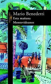 Libro ESTA MAÑANA, MONTEVIDEANOS