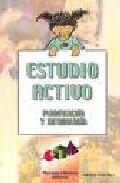Libro ESTUDIO ACTIVO: PLANIFICACION Y METODOLOGIA