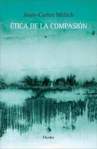 Libro ETICA DE LA COMPASION