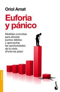 Libro EUFORIA Y PANICO: APRENDIENDO DE LAS BURBUJAS Y OTRAS CRISIS: DEL CRACK DE LOS TULIPANES A LAS SUBPRIME