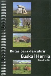 Libro EUSKAL HERRIA: LAS 50 MEJORES RUTAS PARA DESCUBRIR