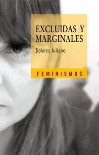 Libro EXCLUIDAS Y MARGINALES: UNA APROXIMACION ANTROPOLOGICA